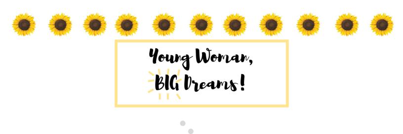 Young Woman Big Dreams Header