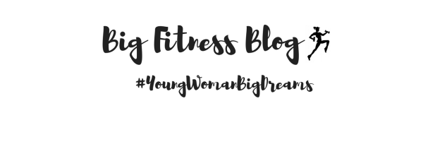 Big Fitness Blog